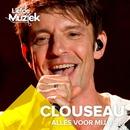 Alles Voor Mij (Uit Liefde Voor Muziek) [Live]/Clouseau