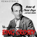 The One and Only Bing Crosby (Remastered)/Bing Crosby