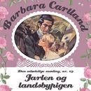 Jarlen og landsbypigen - Barbara Cartland - Den udødelige samling 29 (uforkortet)/Barbara Cartland