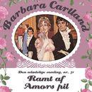 Ramt af Amors pil - Barbara Cartland - Den udødelige samling 31 (uforkortet)/Barbara Cartland