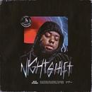 Night Shift/24hrs