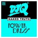 Naked Truth (feat. PowerDress) [2 Step Edit]/DJ Q
