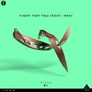 Fight For You (feat. MAX)/Pluto