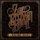 Welcome Home/Zac Brown Band