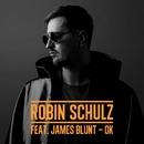 OK (feat. James Blunt)/Robin Schulz