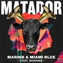 Matador (feat. Marano)/Marnik & Miami Blue