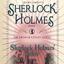 Sherlock Holmes' arkiv (uforkortet)/Conan Doyle