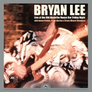 Live at the Old Absinthe House Bar... Friday Night (Remastered)/Bryan Lee