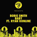 Baby (feat. Ryan Konline)/Boris Smith