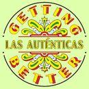 Getting Better/Las Auténticas