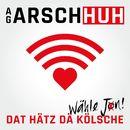 Dat Hätz dä Kölsche/AG Arsch Huh