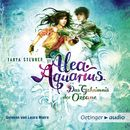 Alea Aquarius - Das Geheimnis der Ozeane, Teil 1/Tanya Stewner
