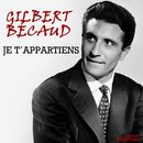 Je t'appartiens (Remastered)/Gilbert Bécaud