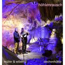 Höhlenrausch/Müller & Wiberny