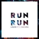 Run Run/Leanne & Naara