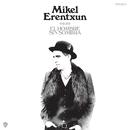 El hombre sin sombra/Mikel Erentxun