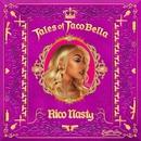 Tales of Tacobella/Rico Nasty
