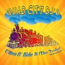 C'mon N' Ride It (The Train)/Quad City DJ's
