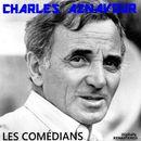 Les comédians (Remastered)/Charles Aznavour