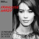 Le premier bonheur du jour (Remastered)/Françoise Hardy