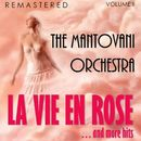 La vie en rose... and More Hits, Vol. II (Remastered)/The Mantovani Orchestra