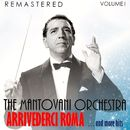 Arrivederci Roma... and More Hits, Vol. I (Remastered)/The Mantovani Orchestra