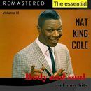 The Essential Nat King Cole, Vol. 3 (Live - Remastered)/Nat King Cole