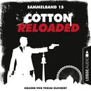 Cotton Reloaded, Sammelband 15: Folgen 43-45/Jerry Cotton