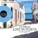 Lost in Fuseta (Ungekürzte Lesung)/Gil Ribeiro