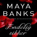 Endelig sikker - Slow Burn (uforkortet)/Maya Banks