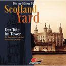 Folge 27: Der Tote im Tower/Die größten Fälle von Scotland Yard