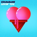 Lovin' You/Coldabank
