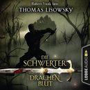 Drachenblut - Die Schwerter - Die High-Fantasy-Reihe 2 (Ungekürzt)/Thomas Lisowsky