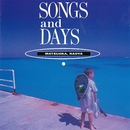 SONGS and DAYS <2017 Remaster>/松岡 直也