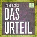 Das Urteil (Ungekürzt)/Franz Kafka