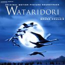 Wataridori (Original Motion Picture Soundtrack)/Bruno Coulais