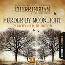 Murder by Moonlight - Cherringham - A Cosy Crime Series: Mystery Shorts 3 (Unabridged)/Matthew Costello, Neil Richards