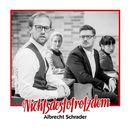 Nichtsdestotrotzdem/Albrecht Schrader