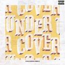 Undercover (Coucheron Remix)/Kehlani