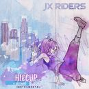 Hiccup (feat. Sisterwife) [Instrumental Version]/JX RIDERS