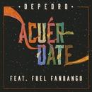 Acuérdate/DePedro & Fuel Fandango