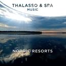 Thalasso & Spa Music - Nordic Resorts/Paul Glaeser & Patrick Jaymes
