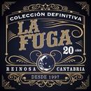 Colección Definitiva 20 Años/La Fuga