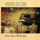 Here Come The Snakes/Green On Red