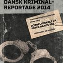 Dobbeltdrabet på Peter Bangs Vej - Dansk Kriminalreportage (uforkortet)/Frank Bøgh