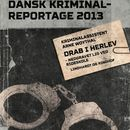 Drab i Herlev - nedgravet lig ved rideskole - Dansk Kriminalreportage (uforkortet)/Arne Woythal