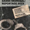 Serber-sagen - Dansk Kriminalreportage (uforkortet)/Poul Veller Hansen, Jens Erhardsen, Bo Edwardsen