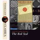 The Red Seal (Unabridged)/Natalie Sumner Lincoln