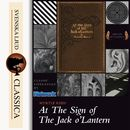 At The Sign of The Jack O'Lantern (Unabridged)/Myrtle Reed