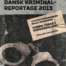 Dobbeltdrab i Nordgrønland - Dansk Kriminalreportage (uforkortet)/Brian Rosengren